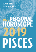 Pisces 2019: Your Personal Horoscope