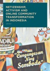 Netizenship Activism And Online Community Transformation In Indonesia