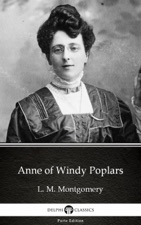 Anne of windy poplars / anne's house of dreams / anne of ingleside.