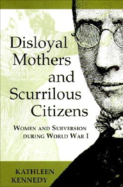 Disloyal Mothers and Scurrilous Citizens book