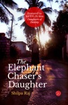 The Elephant Chasers Daughter