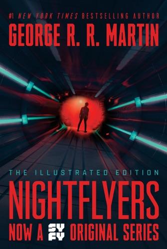 George R.R. Martin - Nightflyers: The Illustrated Edition