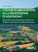 L'esame di abilitazione alla professione di agronomo