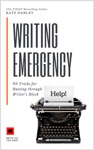 Writing Emergency - 99 Tricks For Busting Through Writers Block