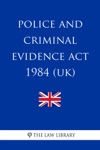 Police And Criminal Evidence Act 1984 UK