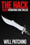 The Hack Trilogy International Crime Thriller Books 1 - 3