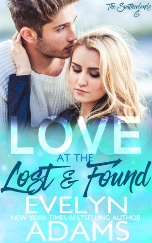 Evelyn Adams - Love at the Lost and Found