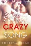 Sweet Crazy Song Crown Creek