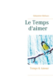 Book's Cover of Le Temps d'aimer
