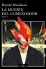 La muerte del comendador (Libro 1) - Haruki Murakami