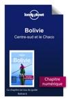 Bolivie - Centre-sud Et Le Chaco