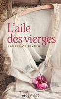 L'aile des vierges ebook Download