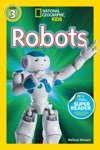 National Geographic Readers Robots