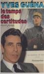 Le Temps Des Certitudes  1940-1969