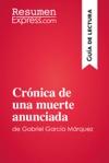 Crnica De Una Muerte Anunciada De Gabriel Garca Mrquez Gua De Lectura