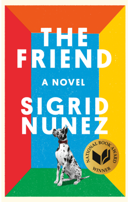The Friend - Sigrid Nunez book