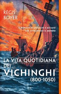 La vita quotidiana dei Vichinghi (800-1050) Libro Cover