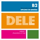 InDELEble B2. Unidad 1