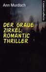 Der Graue Zirkel Romantic Thriller