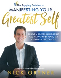 Download of The Tapping Solution for Manifesting Your Greatest Self PDF eBook