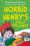Horrid Henrys Jolly Holidays