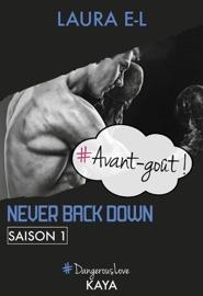 Never Back Down Saison 1 Avant Go T