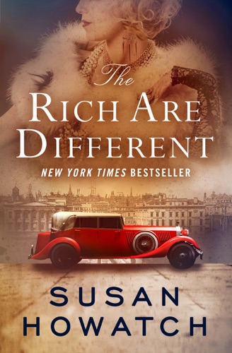 Susan Howatch - The Rich Are Different