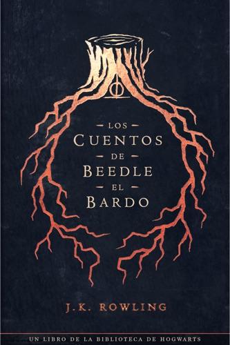 J.K. Rowling & Gemma Rovira Ortega - Los cuentos de Beedle el bardo
