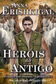 Heróis do Antigo (Edição Portuguesa)