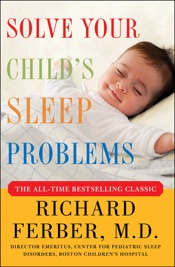 Solve Your Child's Sleep Problems: Revised Edition