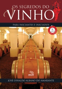 Os segredos do vinho para iniciantes e iniciados Book Cover