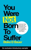 You Were Not Born to Suffer Sampler