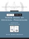 Texas Code Of Criminal Procedure 2017-19 Ebook
