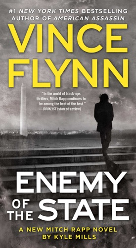 Vince Flynn & Kyle Mills - Enemy of the State