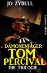 Dmonenjger Tom Percival  Die Trilogie
