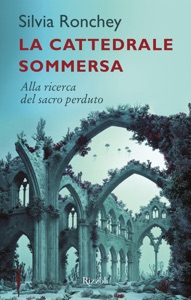 La cattedrale sommersa da Silvia Ronchey