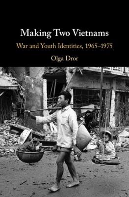Making Two Vietnams
