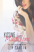 Kissing Madeline