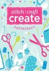 Stitch Craft Create Papercraft