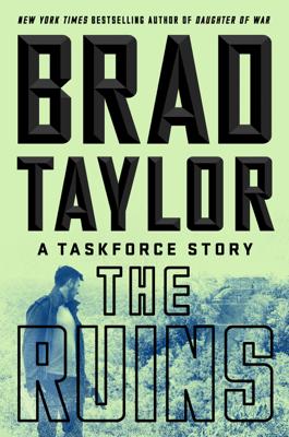 The Ruins - Brad Taylor book