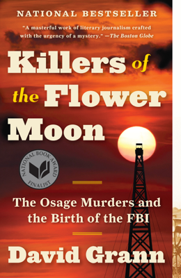 Killers of the Flower Moon - David Grann book
