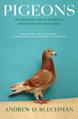 Pigeons - Andrew D. Blechman book