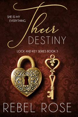 Rebel Rose - Their Destiny book