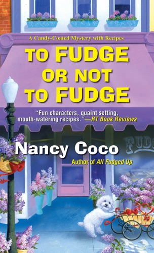 Nancy CoCo - To Fudge or Not to Fudge