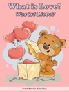 Was Ist Liebe - What Is Love