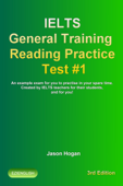 IELTS General Training Reading Practice Test #1. An Example Exam for You to Practise in Your Spare Time