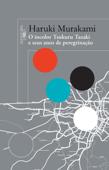 O incolor Tsukuru Tazaki e seus anos de peregrinação Book Cover
