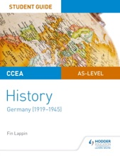 CCEA AS-level History Student Guide: Germany (1919-1945)