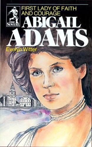 Evelyn Witter - ABIGAIL ADAMS