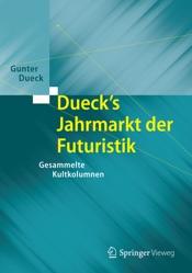Download and Read Online Dueck's Jahrmarkt der Futuristik